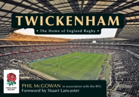 hot sale online 12565 01486 Twickenham : The Home of England Rugby (By Phil McGowan, RFU)